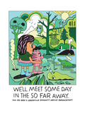 Jeremyville: We'll Meet Someday In The So Far Away Posters by  Jeremyville