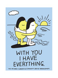 Jeremyville: With You I Have Everything Prints by  Jeremyville