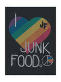 I HEART JUNK FOOD Poster by  Junk Food