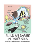Jeremyville: Build An Empire In Your Soul Poster by  Jeremyville