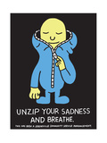 Jeremyville: Unzip Your Sadness And Breathe Art by  Jeremyville