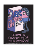 Jeremyville: Become A Champion Of Your Own Game Posters par  Jeremyville