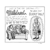 "An advertisement for ""Mildred, the World's First Elderly Doll."" - New Yorker Cartoon Premium Giclee Print by Roz Chast"