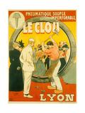 Pneumatique souple garanti imperforable Le Clou, Lyon Giclee Print by Henri Gray