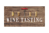 Wine Tasting Reclaimed Wood Sign Premium Giclee Print by Anastasia Ricci
