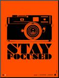 Stay Focused Poster Mounted Print by  NaxArt