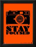 Stay Focused Poster Framed Giclee Print by  NaxArt