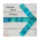 Follow Your Dreams Premium Giclee Print by Mimi Marie