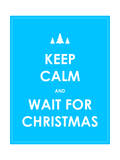 Keep Calm Modern Christmas Background Prints by  place4design