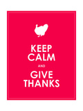 Keep Calm and Give Thanks Background Poster by  place4design
