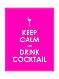 Keep Calm and Drink Cocktail Vector Background Posters by  place4design