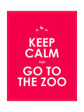 Keep Calm and Go to the Zoo Background Posters by  place4design