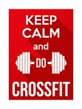 Flat Design Keep Calm and Do Crossfit Póster por  BTRSELLER