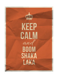 Keep Calm Boom Shaka Laka Quote on Crumpled Paper Texture Prints by  ONiONAstudio