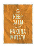 Keep Calm and Hakuna Matata Quote on Crumpled Paper Texture Art by  ONiONAstudio