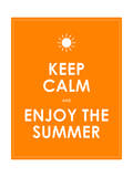 Special Summer Keep Calm Modern Motivational Background Posters by  place4design