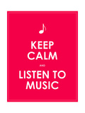 Keep Calm and Listen to Music,Vector Background,Eps10 Prints by  place4design