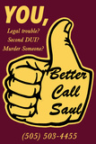 You Call Saul Plastic Sign