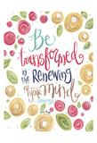 Be Transformed Posters af Erin Buston