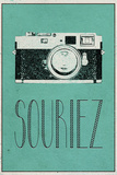 Souriez (French -  Smile) Print