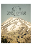 Youre My Greatest Adventure Prints by Ashley Davis