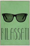 RILASSATI (Italian -  Relax) Posters