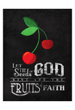 Fruits Of Faith Prints by Jace Grey