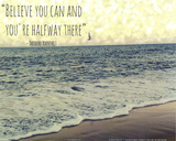 Believe you Can Prints by Lisa Hill Saghini