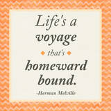 Life is a Voyage Print by Janice Gaynor
