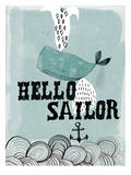 Hello Sailor Poster by Paula Mills