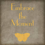 Embrace the Moment Art