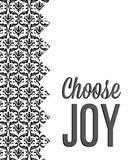 Be Simple Choose Joy II Prints by  SD Graphics Studio
