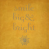 Smile Big & Bright Posters