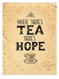 Tea And Hope Posters by Paula Mills