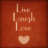 Live Laugh Love Prints