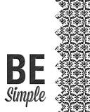 Be Simple Choose Joy I Print by  SD Graphics Studio