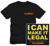 Better Call Saul - Saul Goodman I Can Make it Legal Tshirts