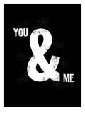 You Ampersand Me Prints by Brett Wilson
