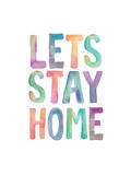 Lets Stay Home Watercolor Posters por Brett Wilson