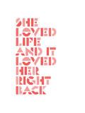 She Loved Life Poster by Brett Wilson