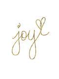 Joy Gold Posters by Brett Wilson