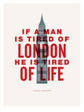 If A Man Is Tired Of London Prints by Brett Wilson