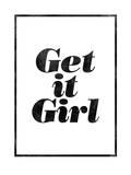 Get It Girl Art by Brett Wilson