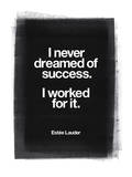 I Never Dreamed Of Success Print by Brett Wilson