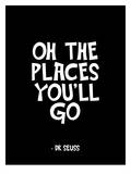 Oh The Places You'll Go Prints by Brett Wilson