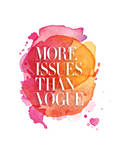 More Issues Than Vogue Watercolor Posters by Brett Wilson