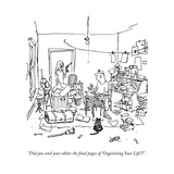 """Did you send your editor the final pages of 'Organizing Your Life'?"" - New Yorker Cartoon Premium Giclee Print by George Booth"