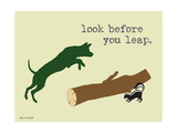 Look Before You Leap Metal Print by  Dog is Good