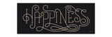 Curly Script Happiness Thick Print by Angela Navarra