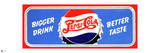 Pepsi - Bigger Drink, Better Taste Vintage 1945 Sign (Red Border) Posters